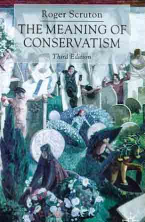 roger-scruton-the-meaning-of-conservatism